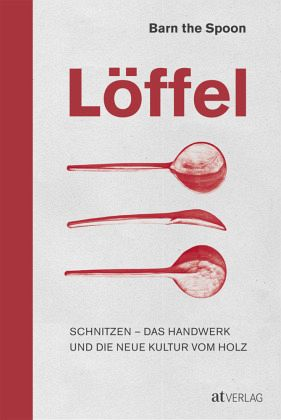 Löffel - Barn the Spoon