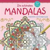 Die schönsten Mandalas. Zeit zum Entspannen.