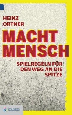 MachtMensch - Ortner, Heinz