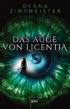 Das Auge von Licentia