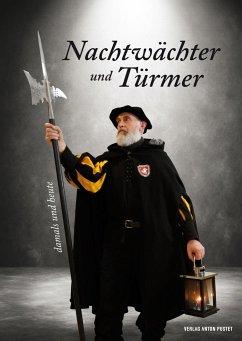 Nachtwächter und Türmer - Metzner, Ulrich