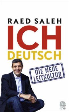 Ich deutsch - Saleh, Raed; Frenzel, Markus