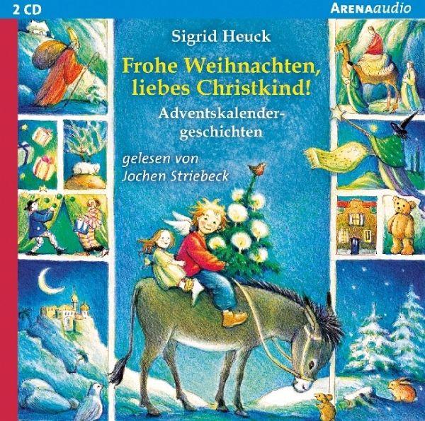 Frohe Weihnachten Cd.Frohe Weihnachten Liebes Christkind 2 Audio Cds