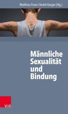 Männliche Sexualität und Bindung