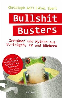 Bullshit Busters - Ebert, Axel;Wirl, Christoph