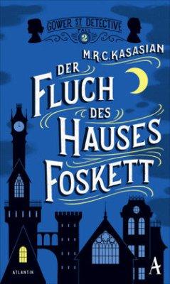 Der Fluch des Hauses Foskett / Sidney Grice Bd.2