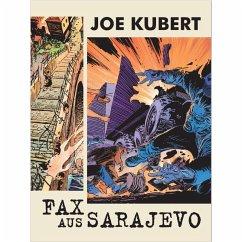 Fax aus Sarajevo - Kubert, Joe