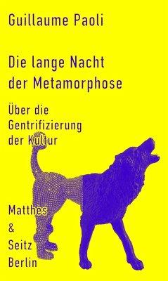 Die lange Nacht der Metamorphose - Paoli, Guillaume