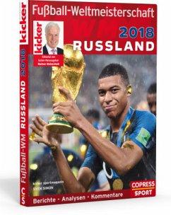 Fußball-Weltmeisterschaft Russland 2018 - Kicker Sportmagazin; Simon, Sven