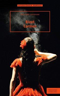 Bizet. Carmen (eBook, ePUB) - Fuhrmann, Wolfgang