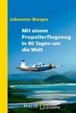 Mit einem Propellerflugzeug in 80 Tagen um die Welt (eBook, ePUB)