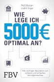 Wie lege ich 5000 Euro optimal an? (eBook, PDF)