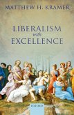 Liberalism with Excellence (eBook, ePUB)