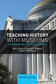 Teaching History with Museums (eBook, PDF)