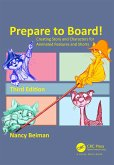 Prepare to Board! Creating Story and Characters for Animated Features and Shorts (eBook, PDF)