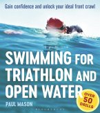 Swimming For Triathlon And Open Water (eBook, PDF)
