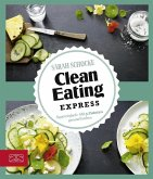 Just delicious - Clean Eating Express (eBook, ePUB)