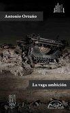 La vaga ambición (eBook, ePUB)