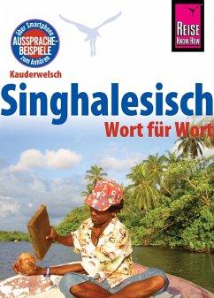 Reise Know-How Sprachführer Singhalesisch - Wort für Wort: Kauderwelsch-Band 27 (eBook, ePUB) - Bulathsinhala, Nalin