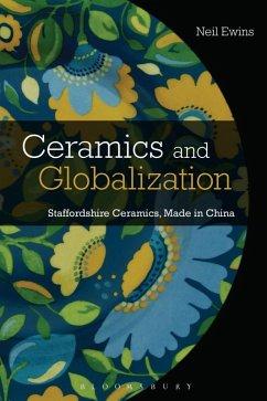 Ceramics and Globalization (eBook, ePUB) - Ewins, Neil