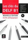Guide pédagogique, m. MP3-CD / Les clés du nouveau DELF Niveau.B1