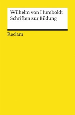 Schriften zur Bildung (eBook, ePUB) - Humboldt, Wilhelm Von