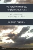 Vulnerable Futures, Transformative Pasts (eBook, ePUB)
