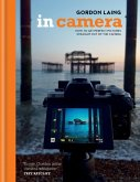 In Camera: Perfect Pictures Straight Out of the Camera (eBook, ePUB)