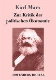 Zur Kritik der politischen Ökonomie (eBook, ePUB)