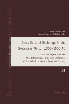 Cross-Cultural Exchange in the Byzantine World, c.300-1500 AD (eBook, ePUB)