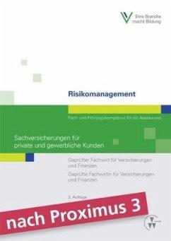 Risikomanagement - Sachversicherungen für private und gewerbliche Kunden - Robold, Markus O.; Schmitz, Stephan