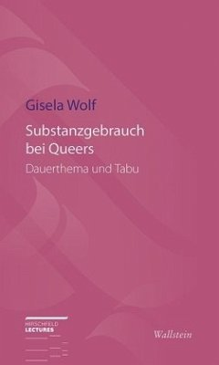Substanzgebrauch bei Queers - Wolf, Gisela