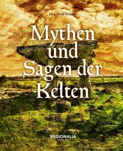 Mythen und Sagen der Kelten - Krämer, Jörg-Wolf