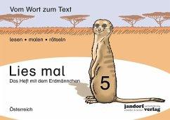 Lies mal! Heft 5 (Österreich) .5 - Wachendorf, Peter; Debbrecht, Jan