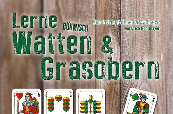 Lerne Böhmisch Watten & Grasobern von Erich Rohrmayer