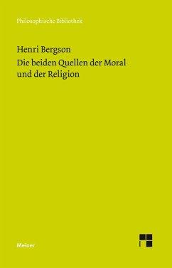 Die beiden Quellen der Moral und der Religion - Bergson, Henri