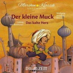 Der kleine Muck und Das kalte Herz, 1 Audio-CD