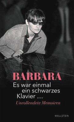 Es war einmal ein schwarzes Klavier ... - Barbara