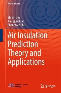 Air Insulation Prediction Theory and Applications - Qiu, Zhibin; Ruan, Jiangjun; Shu, Shengwen