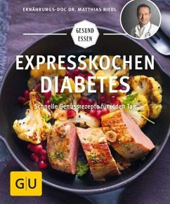 Expresskochen Diabetes - Riedl, Matthias