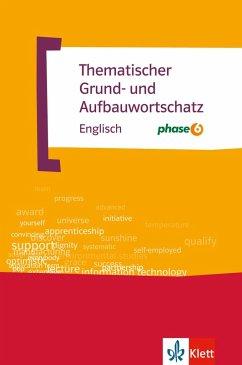 Thematischer Grund- und Aufbauwortschatz Englis...