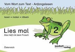 Lies mal! Heft 2 (Österreich) .2 - Wachendorf, Peter; Debbrecht, Jan
