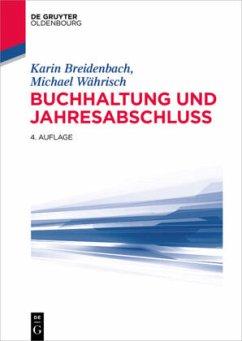 Buchhaltung und Jahresabschluss - Breidenbach, Karin;Währisch, Michael