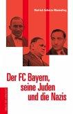 Der FC Bayern, seine Juden und die Nazis