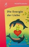 Die Energie der Liebe