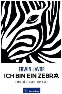Ich bin ein Zebra - Javor, Erwin