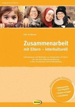 Zusammenarbeit mit Eltern - interkulturell - Schlösser, Elke