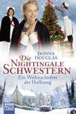 Ein Weihnachtsfest der Hoffnung / Die Nightingale Schwestern Bd.7