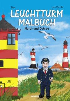 Das Leuchtturm-Malbuch - Mahnke, Sven