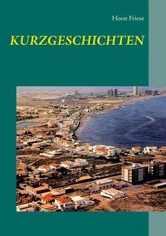 Kurzgeschichten - Friese, Horst